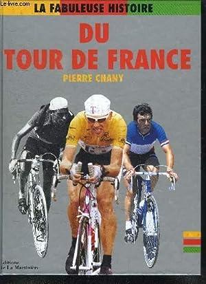 LA FABULEUSE HISTOIRE DU TOUR DE FRANCE: CHANY PIERRE