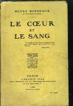 LE COEUR ET LE SANG: BORDEAUX HENRY