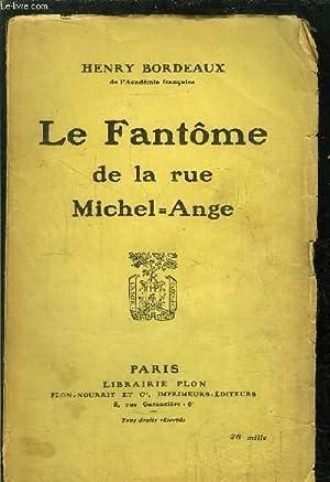 LE FANTOME DE LA RUE MICHEL=ANGE: BORDEAUX HENRY