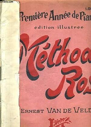 METHODE ROSE - PREMIERE ANNEE DE PIANO - EDITION ILLUSTREE: VAN DE VELDE ERNEST