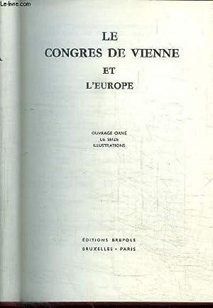 LE CONGRES DE VIENNE ET L'EUROPE: COLLECTIF