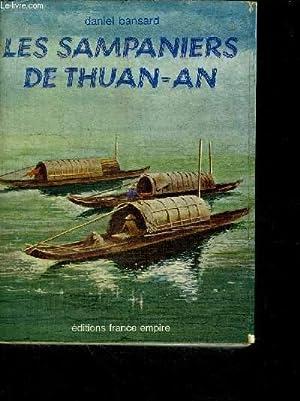 LES SAMPANIERS DE THUAN-AN: BANSARD DANIEL