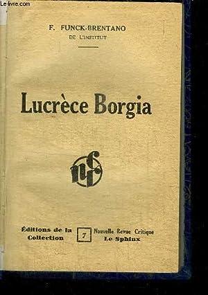 LUCRECE BORGIA / NOUVELLE REVUE CRITIQUE LE SPHINX N°7: FUNCK-BRENTANO F.