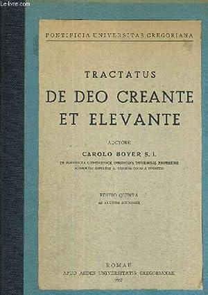 TRACTATUS DE DEO CREANTE ET ELEVANTE - EDITION QUINTA - LIVRE EN LATIN: BOYER S.I. CAROLO