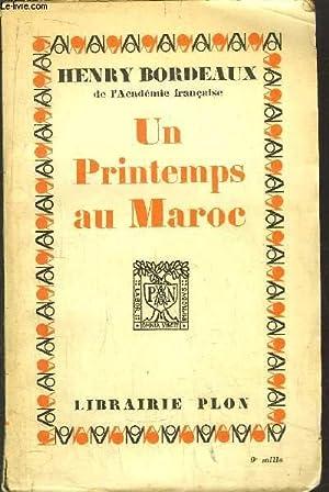 UN PRINTEMPS AU MAROC: BORDEAUX HENRY