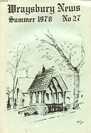 WRAYSBURY NEWS, N° 27, SUMMER 1978 (Contents: COLLECTIF