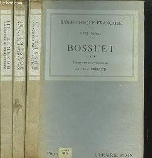 BOSSUET - 3 VOLUMES - TOME I+II+III / DIJON, METZ ET PARIS (1627-1670) / BOSSUET EVEQUE - ...