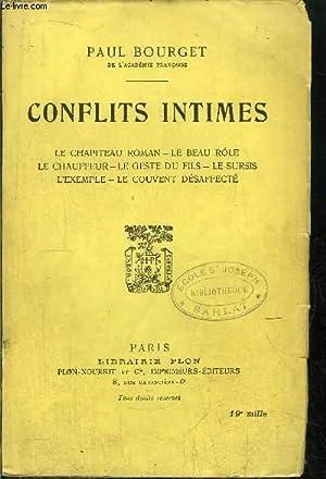 CONFLITS INTIMES/ LE CHAPITEAU ROMAN - LE BEAU ROLE - LE CHAUFFEUR - LE GESTE DU FILS - LE ...