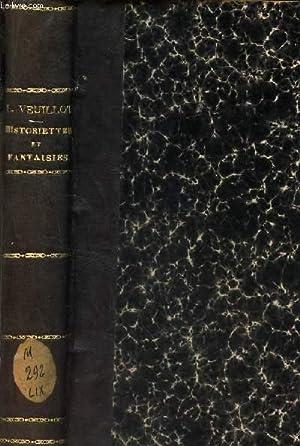 HISTORIETTES ET FANTAISIES / 3eme EDITION.: VEUILLOT LOUIS
