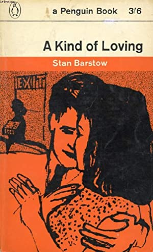 A KIND OF LOVING: BARSTOW STAN