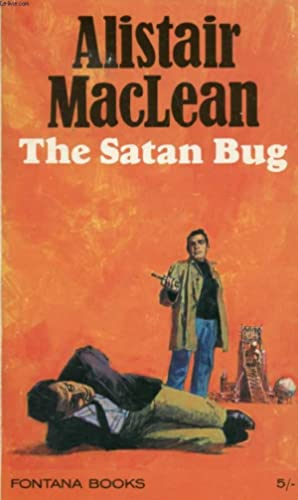 THE SATAN BUG: MacLEAN Alistair