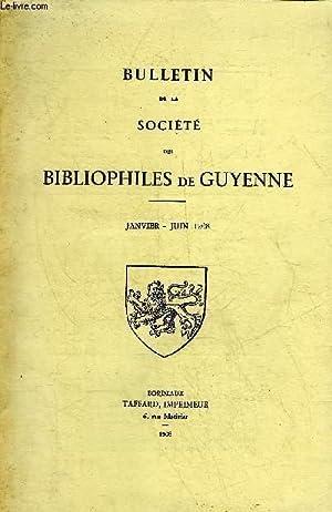 BULLETIN DE LA SOCIETE DES BIBLIOPHILES DE GUYENNE N°87 - JANVIER JUIN 1968 - Anniversaire de L...
