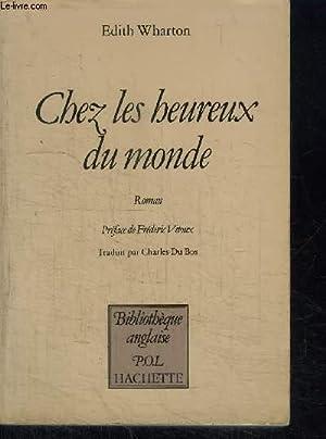 CHEZ LES HEUREUX DU MONDE / COLLECTION: WHARTON EDITH