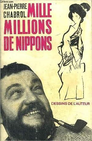 MILLE MILLIONS DE NIPPONS: CHABROL JEAN-PIERRE