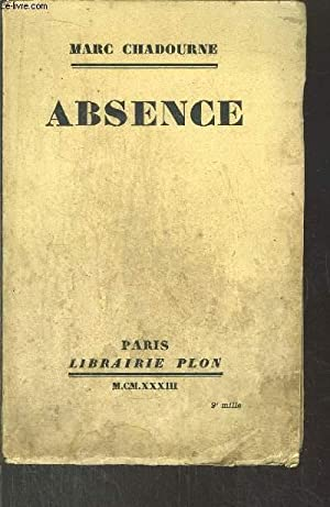 ABSENCE: CHADOURNE MARC