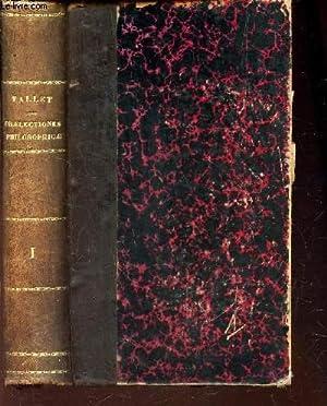 PRAELECTIONES PHILOSOPHICAE - AD MENTEM S. THOMAE AQUINATIS - TOMUS PRIMUS : LOGICA ET ...