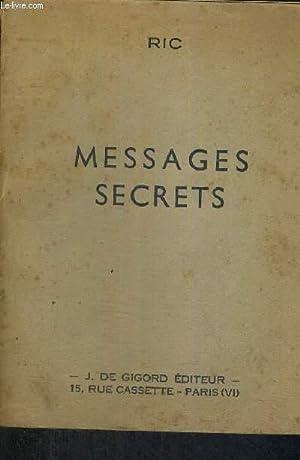 MESSAGES SECRETS - LE FANION: RIC