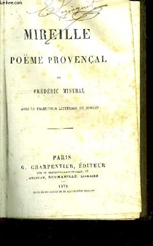 MIREILLE - POEME PROVENCAL: MISTRAL FREDERIC