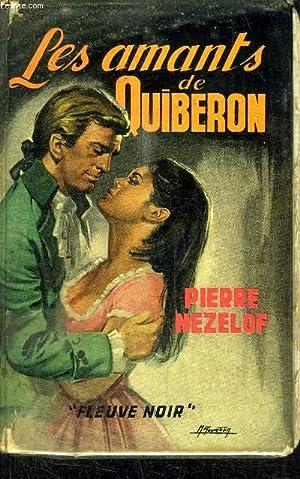 LES AMANTS DE QUIBERON: NEZELOF PIERRE