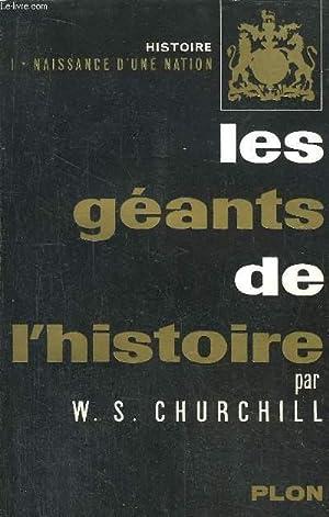 HISTOIRE - TOME I - LES GEANTS DE L'HISTOIRE: CHURCHILL W.S.