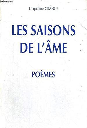 LES SAISONS DE L'AME- POEMES: GRANGE JACQUELINE