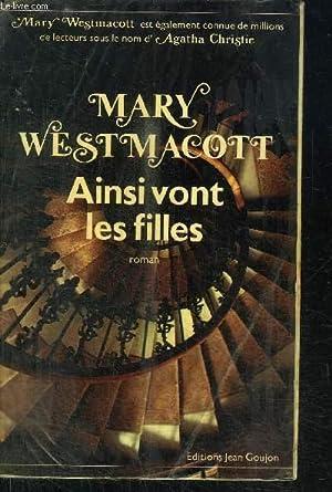 AINSI VONT LES FILLES: WESTMACOTT MARY /