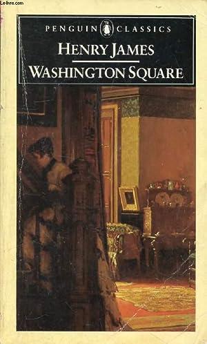 WASHINGTON SQUARE: JAMES Henry