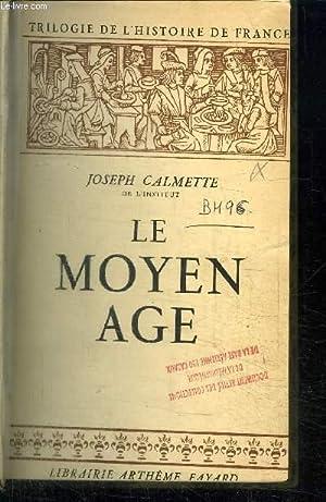 LE MOYEN-AGE: CALMETTE JOSEPH