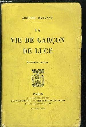 LA VIE DE GARCON DE LUCE: DARVANT ADOLPHE