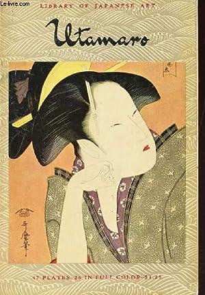 KITAGAWA UTAMARO (1753-1806) / LIBRARY DE JAPANESE: ICHITARO KONDO