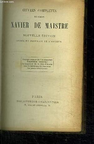 OEUVRES COMPLETES DU COMTE XAVIER DE MAISTRE: DE MAISTRE XAVIER