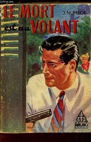 LE MORT EST AU VOLANT - Les enquetes du detective RALPH / LE GLAIVE C- COLLECTION POLICIERE.: ...