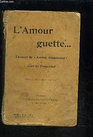 L AMOUR GUETTE.: ANONYME
