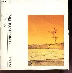 LA FINTA GIARDINIERA - MOZART / LIVRET : OPERA DE LYON - SAISON 85/96.: COLLECTIF