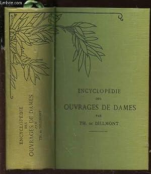 ENCYCLOPEDIE DES OUVRAGES OUVRAGES DE DAMES.: DE DILLMONT TH.