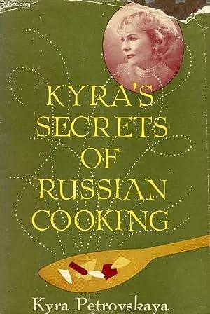 KYRA'S SECRETS OF RUSSIAN COOKING: PETROVSKAYA KYRA
