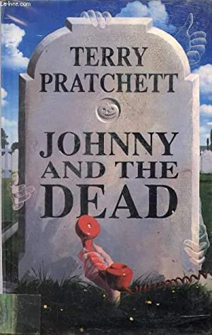 JOHNNY AND THE DEAD: PRATCHETT TERRY
