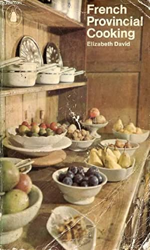 FRENCH PROVINCIAL COOKING: DAVID Elizabeth