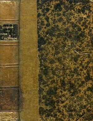 VOYAGE EN ESPAGNE: GAUTIER THEOPHILE
