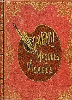 MASQUES ET VISAGES: GAVARNI, SAINTE-BEUVE C.-A.