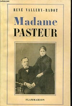 MADAME PASTEUR: RENE VALLERY-RADOT