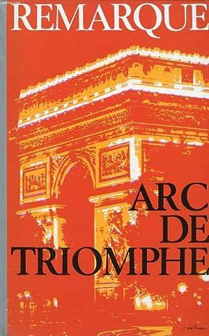 ARC DE TRIOMPHE: REMARQUE Erich Maria