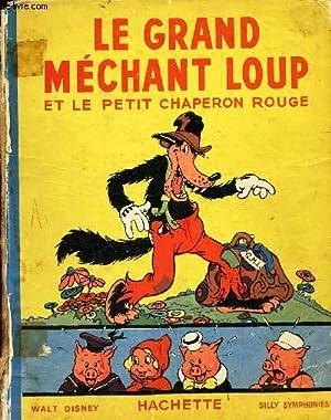LE GRAND MECHANT LOUP ET LE PETIT: WALT DISNEY