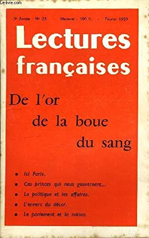 LECTURES FRANCAISES N° 23 - DE L'OR, DE LA BOUE ET DU SANG, ICI PARIS, CES PRINCES QUI ...