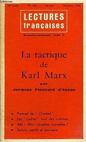 LECTURES FRANCAISES N° 116 - LA TACTIQUE DE KARL MARX PAR JACQUES PLONCARD D'ASSAC, ...