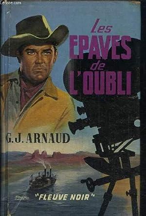 LES EPAVES DE L'OUBLI: ARNAUD J.G.