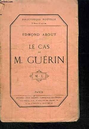 LE CAS DE M. GUERIN: ABOUT EDMOND