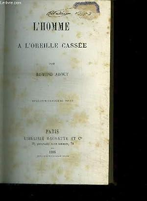 L'HOMME A L'OREILLE CASSEE: ABOUT EDMOND