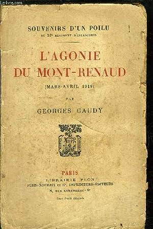 L'AGONIE DU MONT-RENAUD (MARS-AVRIL 1918): GAUDY GEORGES