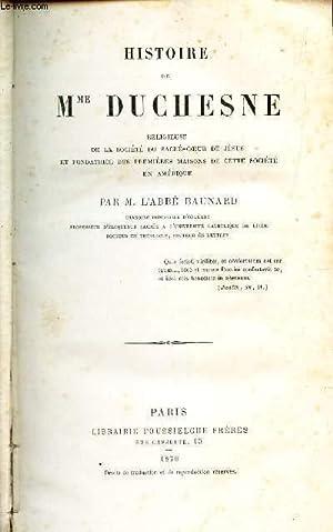 HISTOIRE DE Mme DUCHESNE - religieuse de la societé du Sacré-coeur de Jesus et ...